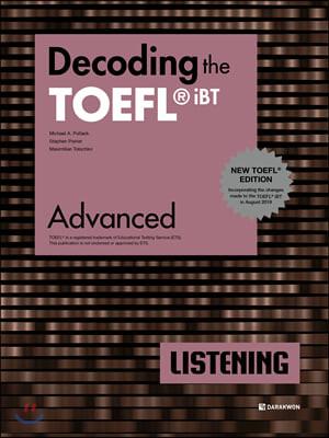 Decoding the TOEFL iBT LISTENING Advanced (New TOEFL Edition)
