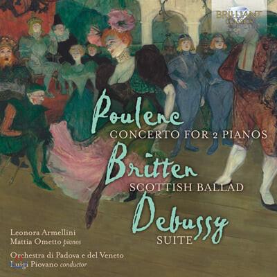 Leonora Armellini 풀랑: 두 대의 피아노를 위한 협주곡 / 브리튼: 스코틀랜드 발라드 외 (Poulenc / Britten / Debussy: Concerto for 2 Pianos)