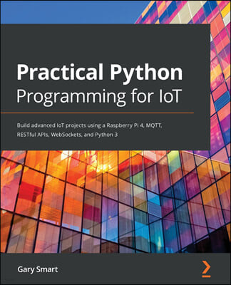 Practical Python Programming for IoT
