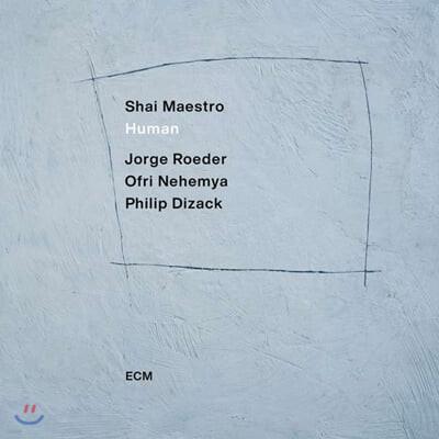 Shai Maestro (샤이 마에스트로) - Human