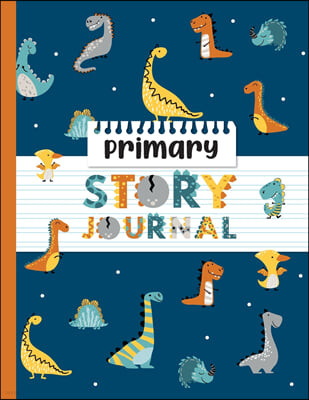 Primary Journal Story Book: The key to unlock your kid's imagination. Let your child learn how to write great stories. A Creative Writing Journal