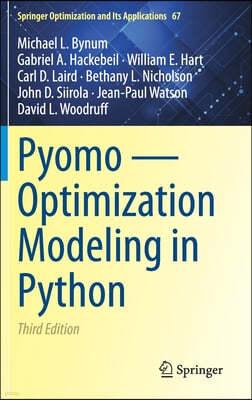 Pyomo -- Optimization Modeling in Python