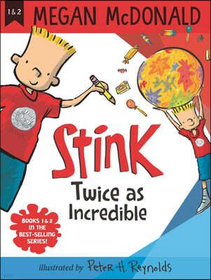 Stink: Twice as Incredible