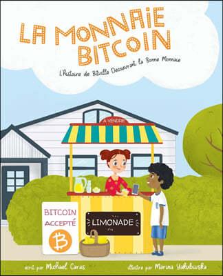La Monnaie Bitcoin: L'histoire de Bitville Decouvrant la Bonne Monnaie