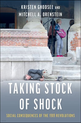 Taking Stock of Shock: Social Consequences of the 1989 Revolutions