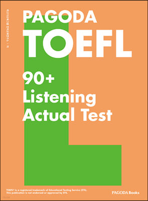 PAGODA TOEFL 90+ Listening Actual Test