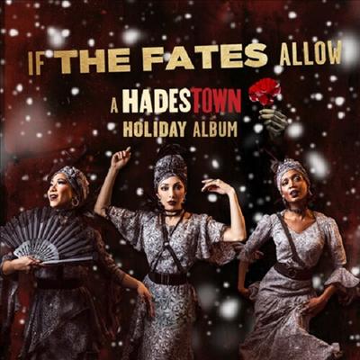 Hadestown Original Broadway Company - If The Fates Allow: A Hadestown Holiday Album (CD)(Digipack)