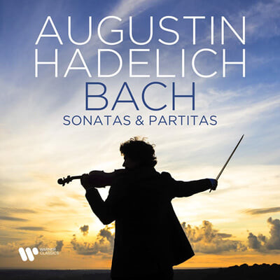 Augustin Hadelich 바흐: 무반주 바이올린 소나타 파르티타 (J.S. Bach: Sonatas and Partitas for Solo Violin BWV1001-1006)