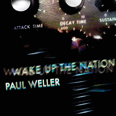 Paul Weller (폴 웰러) - Wake Up The Nation