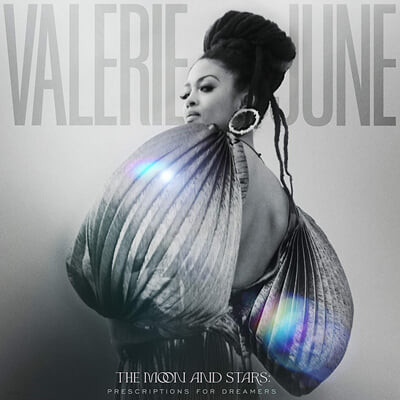 Valerie June (발레리에 준) - The Moon And Stars: Prescriptions For Dreamers