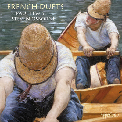 Steven Osborne / Paul Lewis 피아노 2중주 - 포레 / 풀랑크 / 드뷔시 / 스트라빈스키 / 라벨 (Faure / Poulenc / Debussy / Stravinsky / Ravel: French duets)