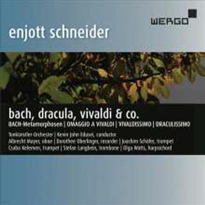 엔조트 슈나이더 - 바흐, 드라큘라, 비발디와 친구들 (Enjott Schneider - Bach, Dracula, Vivaldi & Co.) (CD) - Dorothee Oberlinger