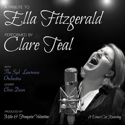 Clare Teal 엘라 피츠제럴드 헌정음악 (A Tribute To Ella Fitzgerald)