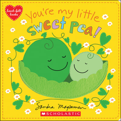 You're My Little Sweet Pea