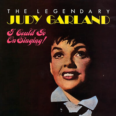 Judy Garland (주디 갈랜드) - The Legendary Judy Garland: I Could Go On Singing [3LP]