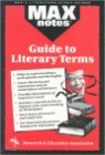 Maxnotes Guide to Literary Terms