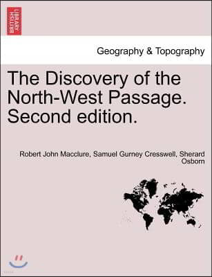 The Discovery of the North-West Passage. Second Edition.