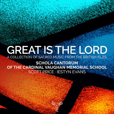 Schola Cantorum of the Cardinal Vaughan Memorial School 전례 합창 음악 선곡집 (Great is the Lord)