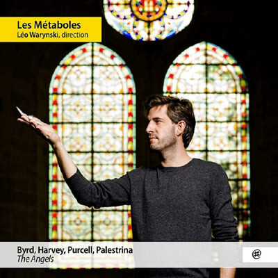 Les Metaboles 합창 모음집 - 퍼셀 / 윌리엄 버드 / 팔레스트리나 / 조나단 하비 (Purcell / William Byrd / Palestrina / Jonathan Harvey: Choral Works - The Angels)