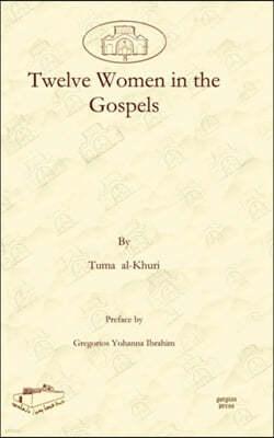 Twelve Women in the Gospels
