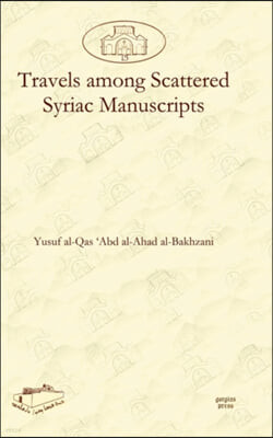 Travels among Scattered Syriac Manuscripts