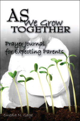 As We Grow Together Prayer Journal For Expectant Couples