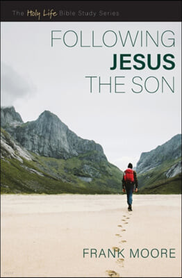 Following Jesus the Son