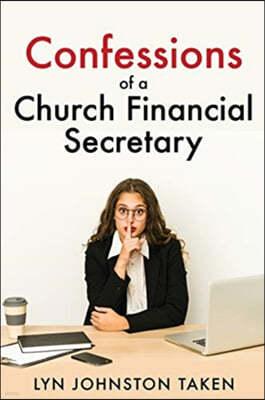 Confessions of a Church Financial Secretary