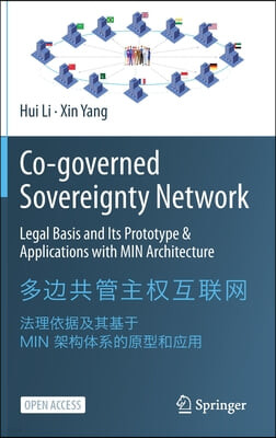 Co-Governed Sovereignty Network: Legal Basis and Its Prototype & Applications with Min Architecture