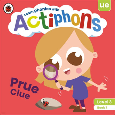 Actiphons Level 3 Book 7 Prue Clue: Learn Phonics and Get Active with Actiphons!