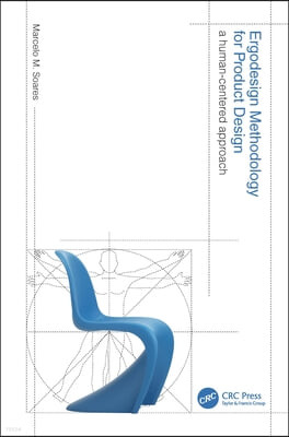 Ergodesign Methodology for Product Design: A Human-Centered Approach