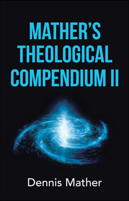 Mather's Theological Compendium Ii
