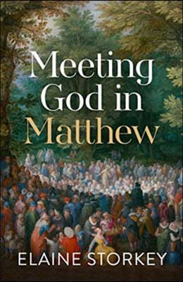 Meeting God in Matthew