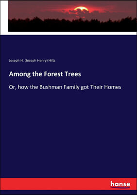 Hansebooks Among the Forest Trees