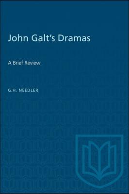 John Galt's Dramas