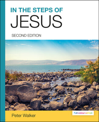 In the Steps of Jesus (Illustrated Paperback)
