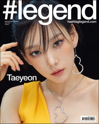 [A형커버] #legend : 2021년 4월 : 태연 커버 Hashtag legend