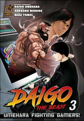 Daigo The Beast: Umehara Fighting Gamers! Volume 3
