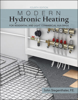 Modern Hydronic Heating and Cooling