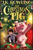 The Christmas Pig (영국판) J. K. 롤링 신작 크리스마스 동화