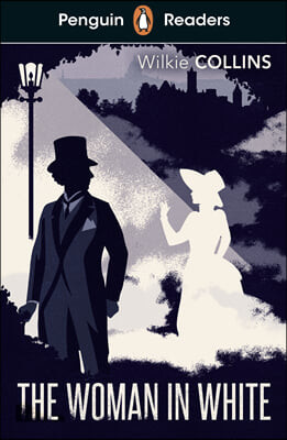 Penguin Readers Level 7: The Woman in White (ELT Graded Reader)