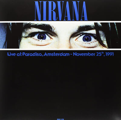 Nirvana (너바나) - Live At Paradiso, Amsterdam : November 25th, 1991 [블루 컬러 LP]