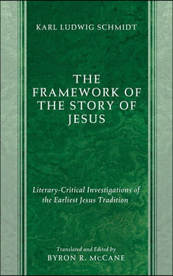 The Framework of the Story of Jesus