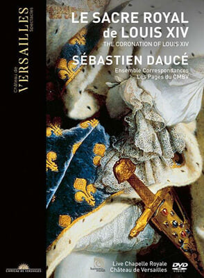 Sebastien Dauce 루이 14세의 대관식 음악 (Le Sacre Royal de Louis XIV)