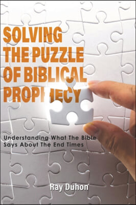Solving the Puzzle of Biblical Prophecy