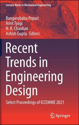 Recent Trends in Engineering Design: Select Proceedings of Iccemme 2021