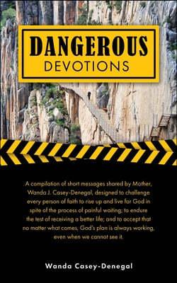 Dangerous Devotions