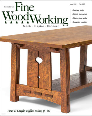 Fine WoodWorking (격월간) : 2021년 06월