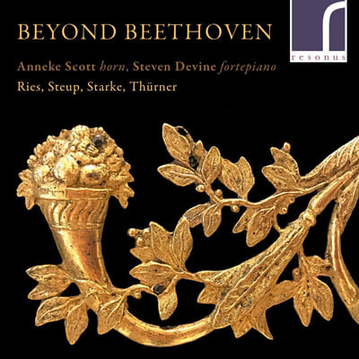 Anneke Scott 베토벤 이후의 호른 소나타 (Beyond Beethoven)
