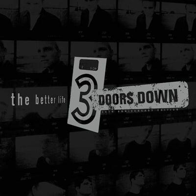 3 Doors Down (쓰리 도어즈 다운) - The Better Life